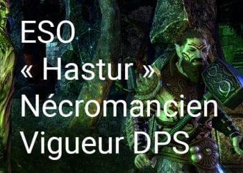 « Hastur » Nécromancien Vigueur DPS Build pour Elder Scrolls Online